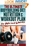 The Ultimate Bodybuilding Diet, Nutri...