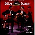 The Fantastic Guitars of Sabicas and Escudero