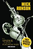Mick Ronson: The Spider With Platinum Hair