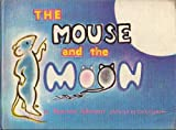 img - for The mouse and the moon book / textbook / text book