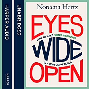 Eyes Wide Open | [Noreena Hertz]