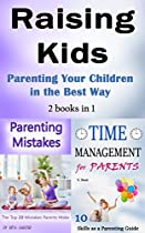 Raising Kids: Parenting Your Children In The Best Way (parenting, Parenting Kids, Parenting Your Child, Parenting With Love, Effective Parenting, Parenting Discipline, How To Listen To Kids)