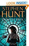 From the Deep of the Dark: Jackelian Series, Book 6