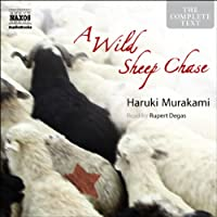 A Wild Sheep Chase Hörbuch von Haruki Murakami Gesprochen von: Rupert Degas
