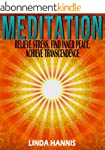 MEDITATION: Relieve Stress, Find Inne...