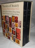 img - for Theories of Society: Foundations of Modern Sociological Theory book / textbook / text book