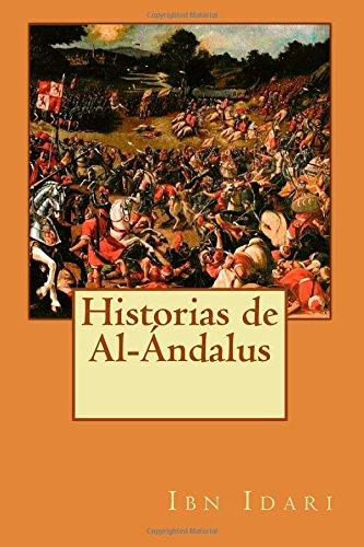 Historias de Al- ndalus (Spanish Edition)