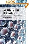 Aluminum Dreams: The Making of Light...