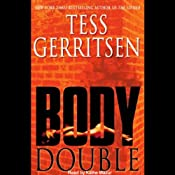 Body Double | [Tess Gerritsen]