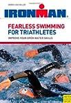 Ironman Fearless Swimming/Triathletes