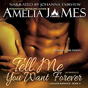 Tell Me You Want Forever Audiobook
