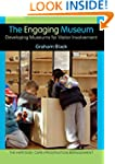 The Engaging Museum: Developing Museu...