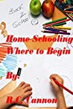 Home Schooling, Where to Begin