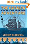 The Catalpa Adventure: Escape to Freedom