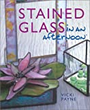Stained Glass in an afternoon (In An Afternoon)