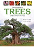 Field Guide to Trees of Southern Africa (Field Guide To... (Struik Publishers))