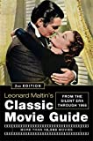Leonard Maltin's Classic Movie Guide (2nd Edition): From The Silent Era Through 1965