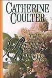 The Rebel Bride (Five Star Romance)