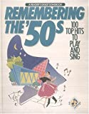 Remembering The 50s:  100 Top Hits to Play and Sing (A Readers Digest Songbook)