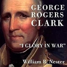 George Rogers Clark: