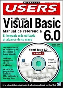 MS Visual Basic 6.0 Manual de Referencia en Espanol / Spanish con CD