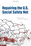 img - for Repairing the U.S. Social Safety Net book / textbook / text book