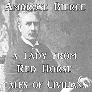 A Lady From Redhorse | [Ambrose Bierce]