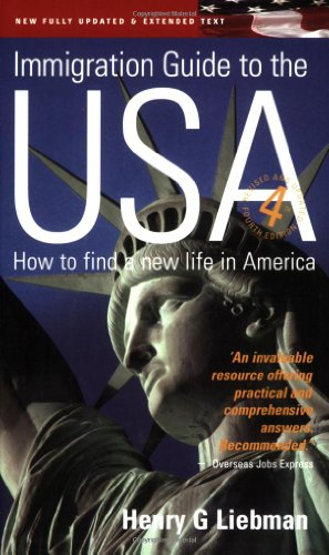 Immigration Guide to the USA: How to Find a New Life in America