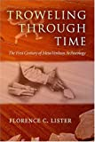 img - for Troweling Through Time: The First Century of Mesa Verdean Archaeology book / textbook / text book