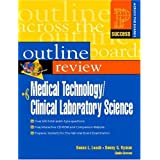 Prentice Hall Health's Outline Review of Medical Technology/Clinical Laboratory Science ~ Donna L. Leach