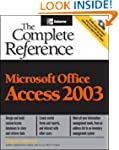 Microsoft Office Access 2003: The Com...