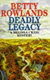 img - for Deadly Legacy (A Melissa Craig Mystery) book / textbook / text book