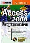 ACCESS 2000. Programmation, avec CD-Rom