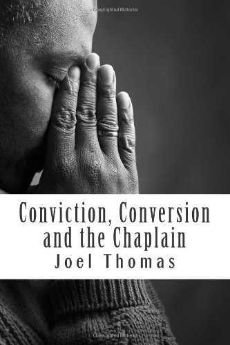 Conviction, Conversion and the Chaplain: An investigative study of the possible roles of prison chaplains in shaping prisoners' identities.