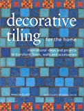 Decorative Tiling for the Home (Homecrafts) (0754808637) by Elliot, Marion