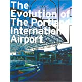 The Evolution of the Portland International Airport: ZGF
