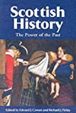 Scottish History: The Power of the Past