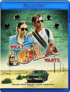 Amazon.com: What Lola Wants [Blu-ray]: Beau Knapp, Dale