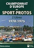 Championnat d'Europe des sports-prototypes 2 litres, 1970-1975...