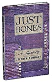 img - for Just Bones: A Mystery book / textbook / text book
