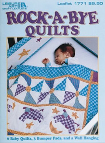Rock-A-Bye Quilts