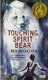Touching Spirit Bear (0060734000) by Mikaelsen, Ben