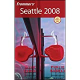 Frommer's Seattle 2008 (Frommer's Complete Guides) ~ Karl Samson