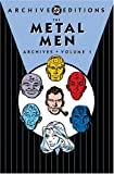 The Metal Men Archives, Vol. 1 (DC Archive Editions)