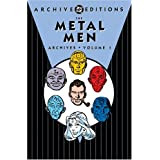 The Metal Men Archives, Vol. 1 (DC Archive Editions) ~ Robert Kanigher