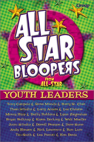 All-Star Bloopers from All-Star Youth Leaders