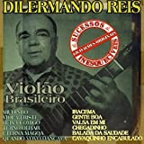 echange, troc Dilermando Reis - Violao Brasileiro