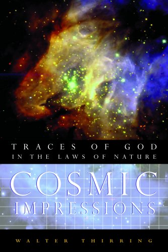 Cosmic Impressions: Traces of God in the Laws of Nature, WALTER THIRRING
