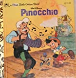 Walt Disney's Pinocchio (A First little golden book) (0307101894) by Grimes, Nikki