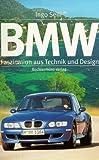 Image de BMW. Faszination aus Technik und Design. Sonderausgabe
